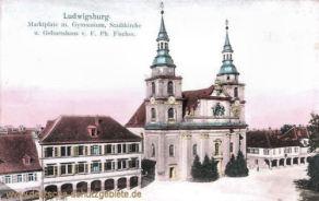 Ludwigsburg, Marktplatz mit Gymnasium, Stadtkirche und Geburtshaus von F. Ph. Fischer
