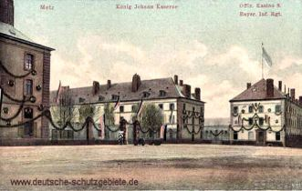 Metz, König Johann Kaserne - Offiziers-Kasino 8. Bayer. Inf. Rgt.