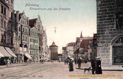 Nürnberg, Königstraße gegen das Frauentor