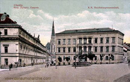 Olmütz, Neue (Spitals)-Kaserne - K. K. Bezirkshauptmannschaft