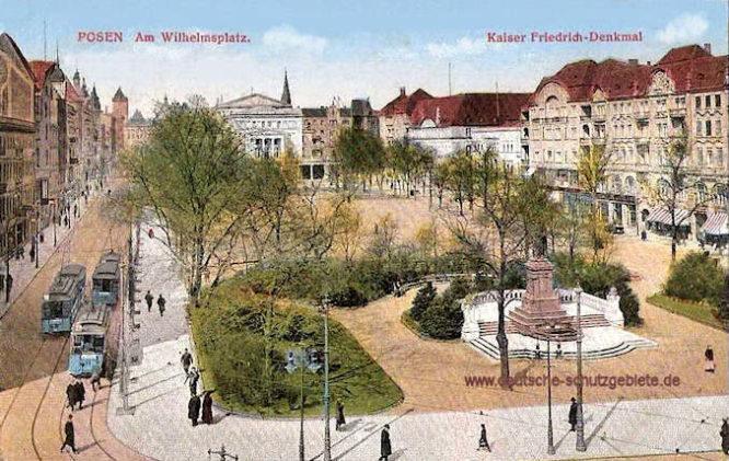 Posen, Am Wilhelmplatz - Kaiser Friedrich-Denkmal