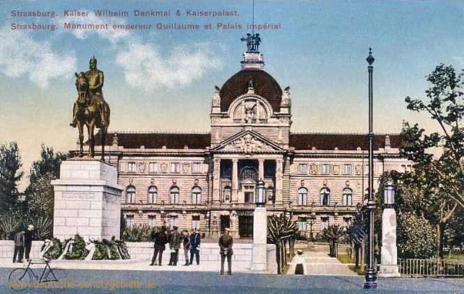 Strassburg, Kaiser Wilhelm Denkmal & Kaiserpalast