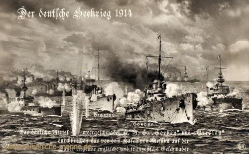 Das Deutsche Mittelmeergeschwader. SMS Goeben und SMS Breslau durchbrechen das vor dem Hafen von Messsina auf der Lauer liegende englische und französische Geschwader.