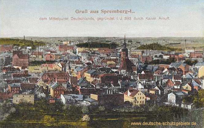 Gruß aus Spremberg - dem Mittelpunkt Deutschlands, gegründet i. J. 893 durch Kaiser Arnulf
