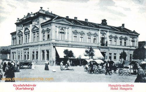 Karlsburg (Gyulafehérvár), Hotel Hungaria