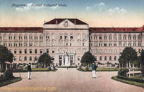 Großwardein (Nagyvárad), Honvéd hadapród iskola (Kadettenschule)