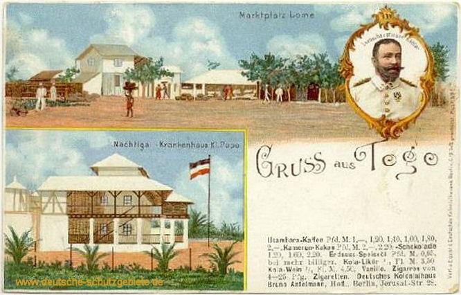 Gruß aus Togo - Gouverneur August Köhler, Marktplatz Lome und Nachtigal - Krankenhaus in Klein Popo