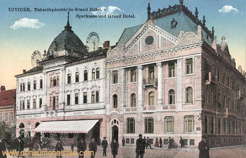 Neusatz (Ujvidék - Novi Sad), Sparkasse und Grand Hotel