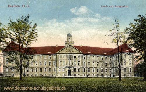 Beuthen O.-S., Land- und Amtsgericht