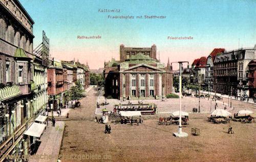 Kattowitz, Friedrichsplatz mit Stadttheater