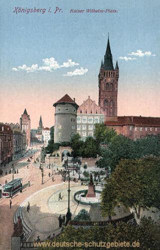 Königsberg i. Pr., Kaiser Wilhelm-Platz