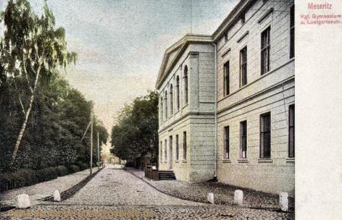 Meseritz, Kgl. Gymnasium und Lustgartenstraße