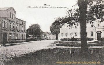 Mirow, Mühlenstraße mit Großherzoglichem Lehrer-Seminar
