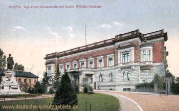 Posen, Kgl. Generalkommando mit Kaiser Wilhelm-Denkmal