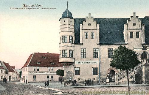 Sandersleben, Rathaus und Amtsgericht mit Schloss-Straße
