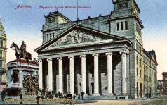 Aachen, Theater und Kaiser Wilhelm-Denkmal