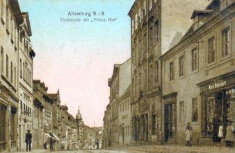 Altenburg, Teichstraße mit Preußischer Hof