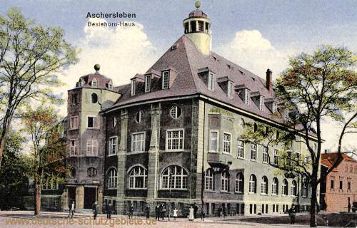 Aschersleben, Bestehorn-Haus