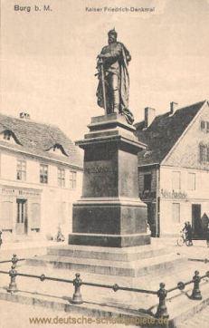 Burg b. M., Kaiser Friedrich-Denkmal
