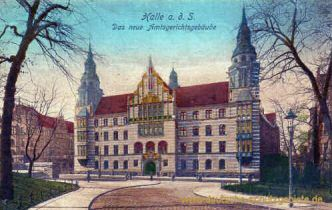 Halle, Das neue Amtsgerichtsgebäude