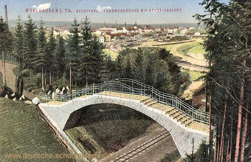 Mühlhausen i. Thür., Stadtpark Fußwegbrücke mit Stadt-Ansicht