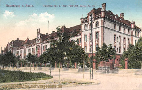 Naumburg, Kaserne des 2. Thür Feld-Art.-Regts. No. 55