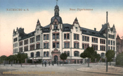 Naumburg, Neue Jägerkaserne
