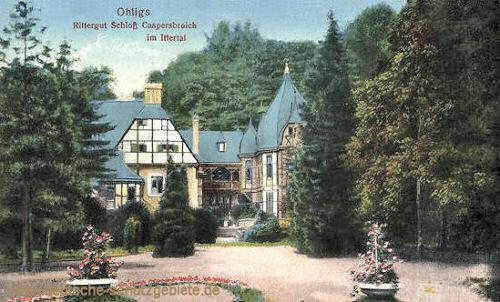 Ohligs, Rittergut Schloss Caspersbroich