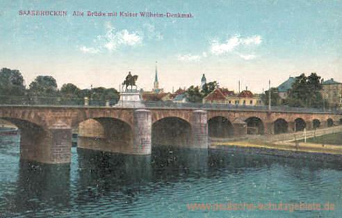 Saarbrücken, Alte Brücke mit Kaiser Wilhelm-Denkmal