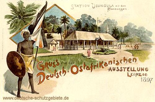 Station Usungula mit den Pflanzungen, Gruß von der Deutsch-Ostafrikanischen Ausstellung (in Leipzig) 1897