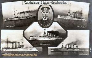 Das deutsche Südsee-Geschwader S.M.S. Nürnberg, S.M.S. Dresden, S.M.S. Leipzig, S.M.S. Gneisenau