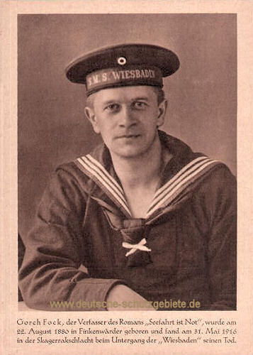 """Gorch Fock, der Verfasser des Romans """"Seefahrt ist Not"""", wurde am 22. August 1886 in Finkenwärder geboren und fand am 31. Mai 1916 in der Skagerrakschlacht beim Untergang der """"Wiesbaden"""" seinen Tod."""