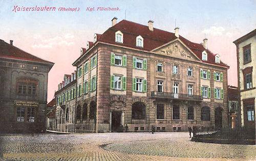 Kaiserslautern, Königliche Filialbank