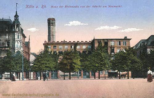 Köln, Haus am Richmodis von der Aducht am Neumarkt