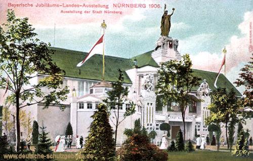 Nürnberg, Bayerische Jubiläums-Landes-Ausstellung 1906, Ausstellung der Stadt Nürnberg