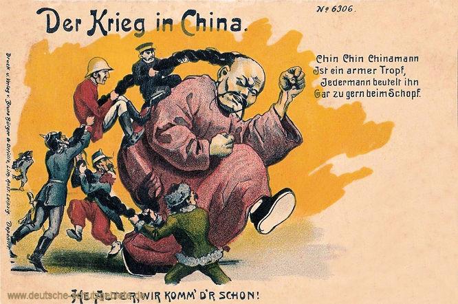 Der Krieg in China - Chin Chin Chinamann ist ein armer Tropf, jedermann beutelt ihn gar zu gern beim Schopf.