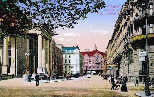 Stuttgart, Königsbau, Post und Bahnhof