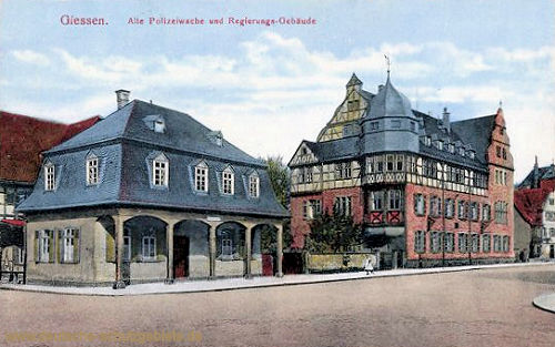 Giessen, Alte Polizeiwache und Regierungs-Gebäude