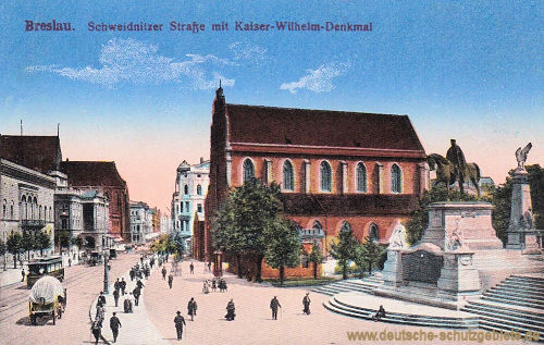 Breslau, Schweidnitzer Straße mit Kaiser-Wilhelm-Denkmal