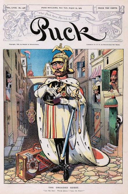 """""""THE DREADED GUEST"""" Titelblatt des """"Puck"""" New York 23. August 1905, Kaiser Wilhelm II. besucht Marokko und gilt dabei vielen als Störenfried."""
