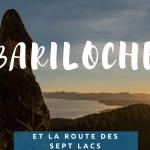 Bariloche ou la revanche des lacs argentins