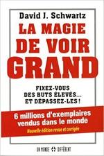 Livre de motivation - productivité : La magie de voir grand de David J. Schwartz sélectionné par Dev-Perso, le site informel dédié au développement personnel