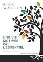 Livres de motivation - productivité : Une vie motivée par l'essentiel de Rick Warren, sélectionné par Dev-Perso, le site informel dédié au développement personnel