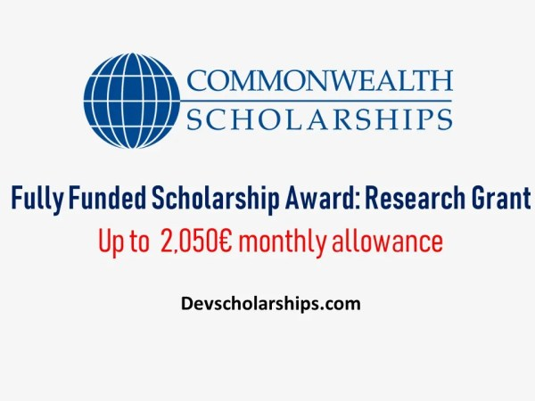 Fully Funded Commonwealth Medical Fellowships for International Students, UK