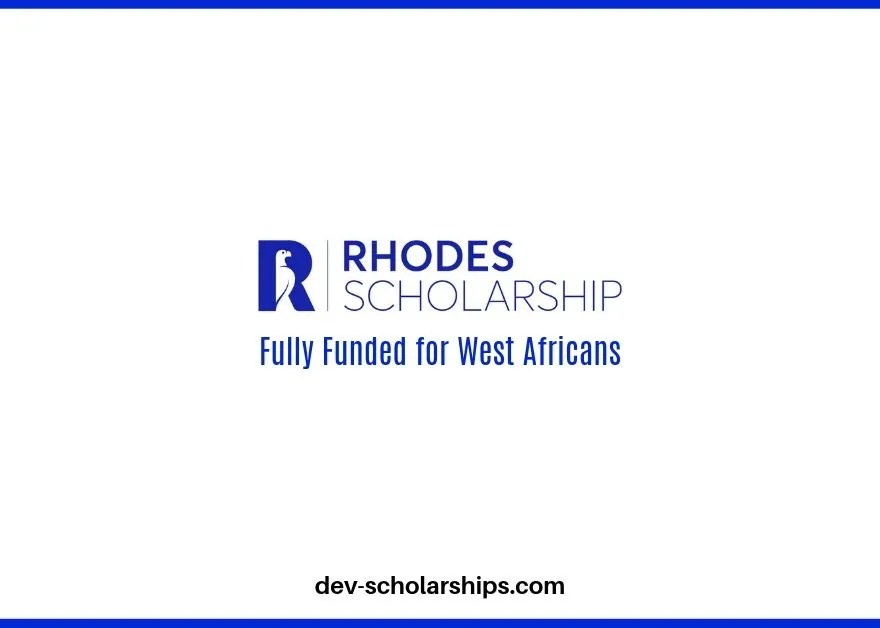 Fully Funded Rhodes Scholarships UK for West Africans, 2020
