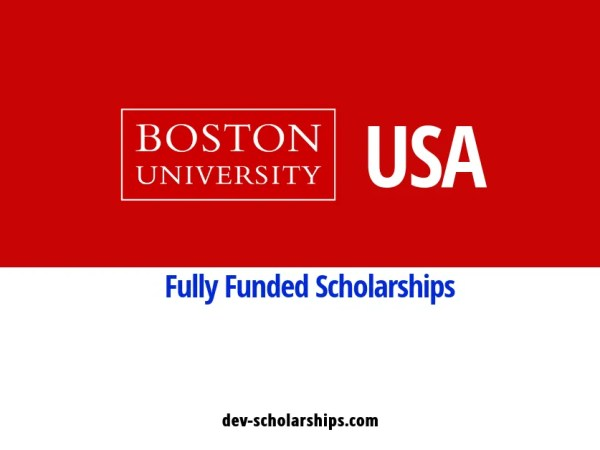 Fully Funded Scholarships in USA For International Students at Boston University, 2019