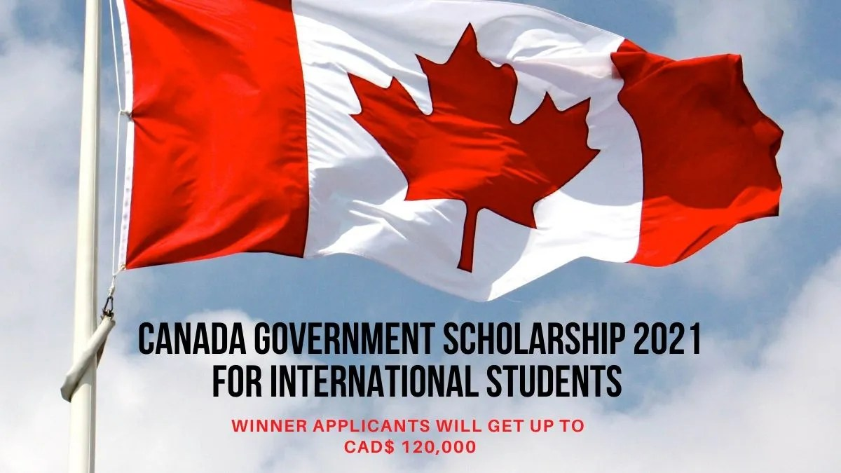 Canada Government Scholarship 2020-2021 for International ...