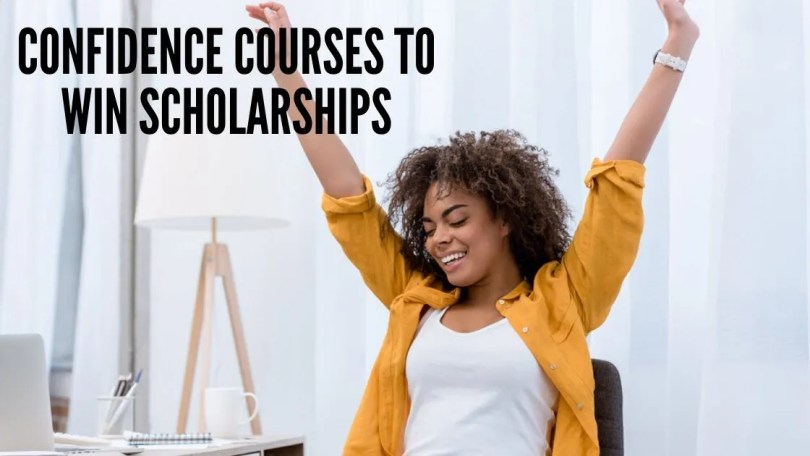 Best Confidence Courses For Students to Win Scholarships / Jobs