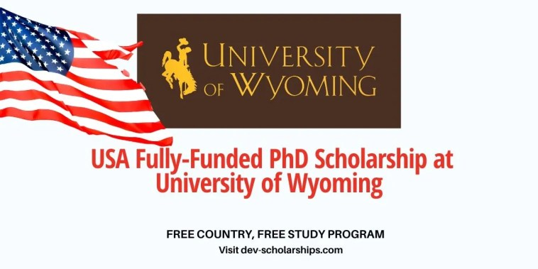 University of Wyoming Fully-Funded PhD Scholarship in USA