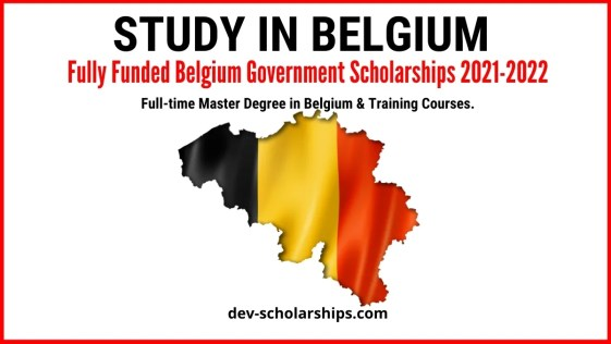 Fully Funded Belgium Government Scholarships 2021-2022